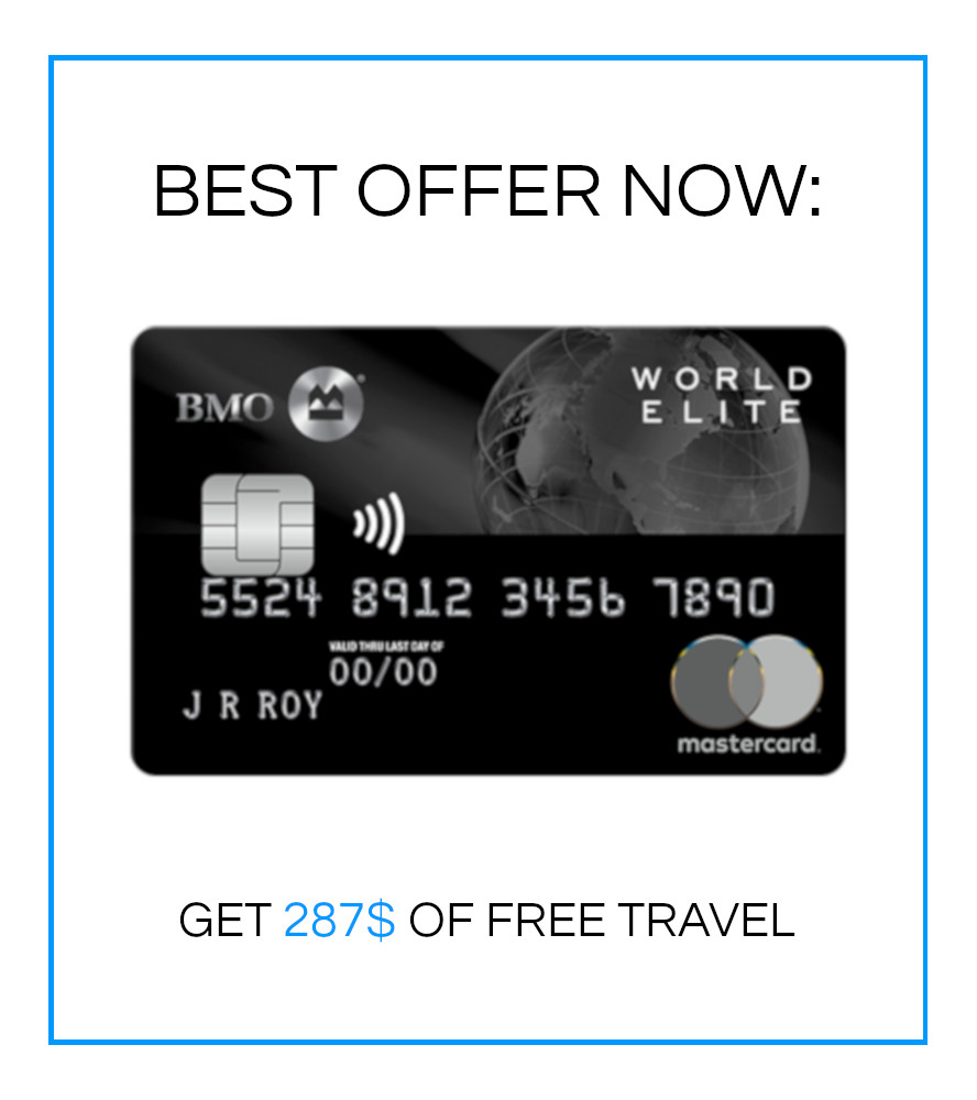 BEST OFFER NOW: BMO REWARDS GET $147 OF FREE TRAVEL